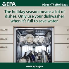 One easy way to save water and electricity this time of year is to minimize how often you run the dishwasher. #GreenTheHolidays