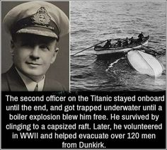 Charles Lightoller, Titanic's officer. Unsure abt this claim of being blown out of ship, but he certainly did survive Titanic & was an admirable man throughout his life. Retro Humor, The More You Know, Good To Know, Be My Hero, Sad Stories, Touching Stories, Wtf Fun Facts, Crazy Facts, Random Facts