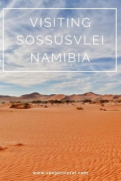 A mini guide to Sossusvlei, Namibia + the only way to visit the dunes at sunrise.  Click through to read the full post!