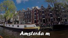 Amsterdam \\ Amsterdamas 2017 - YouTube