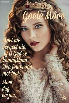 Good Morning Messages, Good Morning Wishes, Good Morning Quotes, Goeie More, God First, Strong Quotes, Afrikaans, Positive Thoughts, Girl Boss