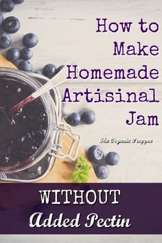 How to Make Jam Without Pectin - The Organic Prepper Wie man Marmelade ohne Pektin macht - Der Bio-P Jelly Recipes, Jam Recipes, Canning Recipes, Real Food Recipes, Simple Recipes, Drink Recipes, Yummy Recipes, Ninja Recipes, Freezer Recipes