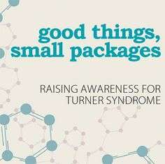 """Good Things Come in Small Packages"" - article about Raising Awareness for Turner Syndrome . Sounds just like Sarah and Ryanne! Turner Syndrome, Delivering A Baby, How To Grow Taller, Thyroid Problems, Will Turner, Hypothyroidism, Self Esteem, To My Daughter, Funny Quotes"