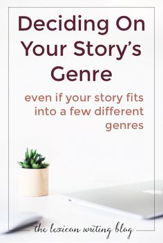Pick your story's main genre when it could find into several.