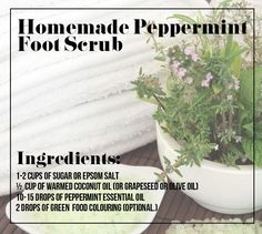 Try a refreshing peppermint foot scrub. | 21 Foot Care Tricks To Treat Your Tired And Sore Feet