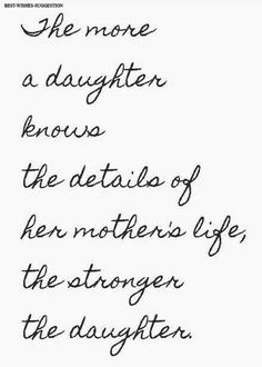 Most memorable quotes from Mother Daughter, a movie based on film. Find important Mother Daughter Quotes from book. Mother Daughter Quotes about relationship between mother and daughter quotes. Check InboundQuotes for Great Quotes, Quotes To Live By, Inspirational Quotes, Quotes Quotes, Qoutes, Bible Quotes, Motivational, Mother Daughter Quotes, To My Daughter