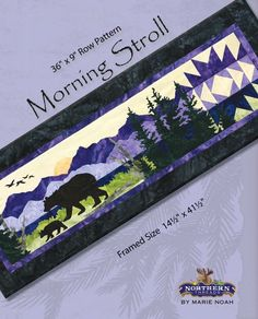 Morning Stroll Pattern - A row pattern inspired by Row by Row 2016 by Marie Noah at Northern Threads Row By Row, The Row, Moose Quilt, Wildlife Quilts, Landscape Art Quilts, Landscapes, Applique Templates, Applique Ideas, Quilt Border
