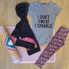 I don't sweat. I sparkle.
