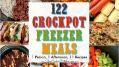 122 Freezer Crockpot Meals in One Afternoon!