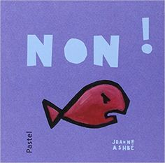 Amazon.fr - Non ! - Jeanne Ashbé - Livres Fiction, Parenting Humor, Really Funny, Sarcasm, Positivity, Calm, Amazon, Funny Stuff, Big