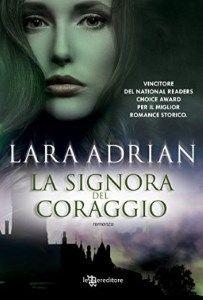 La Signora del Coraggio - Lara Adrian