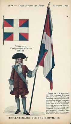 Officer with the regimental colour of the régiment de Carignan-Salières French Armed Forces, Army Uniform, Military Uniforms, France Flag, Canadian History, French Army, Mystery Of History, Louis Xiv, Historical Architecture