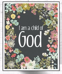 Bible Verse Printable Art I Am A Child Of by LeelaPrintableArt #bibleverseprint #christianart #printable #nurseryprints
