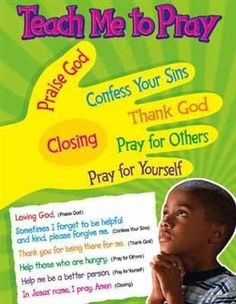 How to pray . Great for the kids . And the adults too ! It helped me out a lot