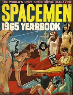 Spacemen Magazine was a relatively short-lived publication. It was published from July 1961 to July 1965...
