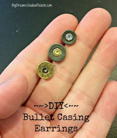 DIY: Bullet Casing Stud Earrings... www.bigdreamsshallowpockets.com