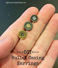 DIY: Bullet Casing Stud Earrings... www.bigdreamsshallowpockets.com