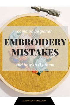 Most up-to-date Free Embroidery Patterns beginner Tips Common Beginner Embroidery Mistakes and How to Fix Them Embroidery Stitches Tutorial, Embroidery Sampler, Simple Embroidery, Learn Embroidery, Embroidery Patterns Free, Embroidery For Beginners, Hand Embroidery Designs, Embroidery Techniques, Embroidery Art