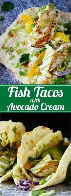 Fish Tacos with Avocado Cream - A perfect 20 minute meal when you want something healthy that everyone will love - these fish tacos with avocado cream are fantastic!