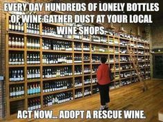 Act now!...adopt a rescue wine