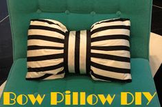 How cute is this Bow Pillow?! I can't wait to make one!