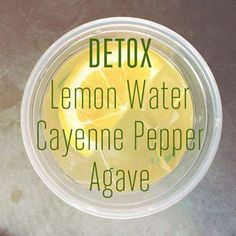 Detox,Lemon,Water,Cayenne Pepper,Agave