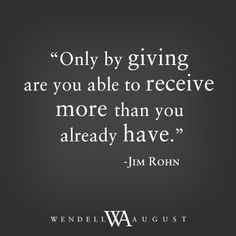 I give, I've gave most of the best things away and keep giving, either you're a giver or a taker. Makes me happy, to see others happy. Favorite Quotes, Best Quotes, Love Quotes, Positive Quotes, Motivational Quotes, Inspirational Quotes, Wisdom Quotes, Quotes To Live By, A Course In Miracles