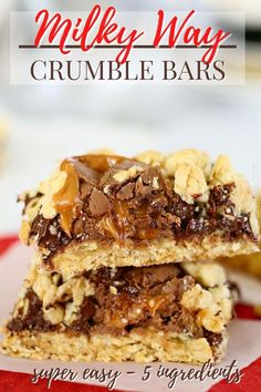 These Milky Way Crumble Bars are divine!!! Super easy to make with just 5 ingredients!