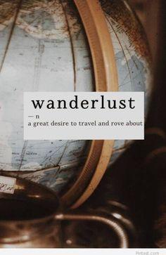 Wanderlust. Pasión por viajar.