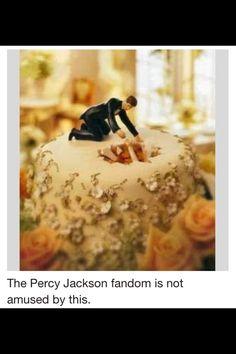 """Actually I am kind of amused by this. If I hadn't known they got out okay, I would sooo not be impressed. But I think Percabeth should do this for their wedding and put on the side of the cake in blue icing """"never""""."""