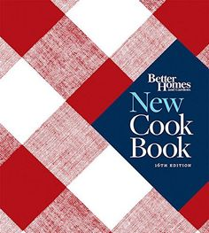 Better Homes and Gardens: New Cook Book, 16th Edition, http://www.amazon.com/dp/0544307070/ref=cm_sw_r_pi_awdm_tpyKwb0MDHBNK