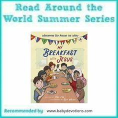 Breakfast with Jesus#summerreading #ReadtheWorldMKB #ReadYourWorld Toddler Bible, Our World, Great Books, You And I, Around The Worlds, Photo And Video, Reading, Breakfast, Summer