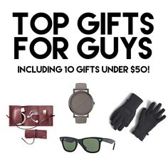 A great gift guide for the guys in your life. Most of these gifts are under $50!