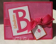 Just B Fabulous by Weekend Warrior - Cards and Paper Crafts at Splitcoaststampers