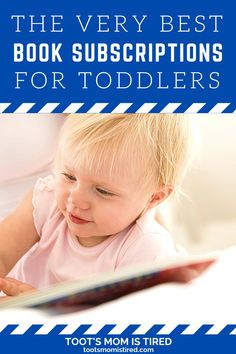 The Best Book Subscriptions For Toddlers | Book subscription services for kids, toddlers, and preschoolers. ebook subscriptions for toddlers. 3 Year Olds, Three Year Olds, One Year Old, Toddler Books, Childrens Books, Two Years Old Activities, Book Subscription, Tired Mom, Got Books