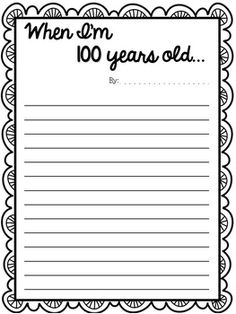 When I'm 100 Years Day of School Writing Prompts 100th Day Of School Crafts, 100 Day Of School Project, 100 Days Of School, School Gifts, School Holidays, School Stuff, 100s Day, First Grade Math, Grade 3