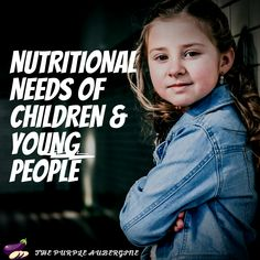 Heath Nutrition Mind The Purple Aubergine Nutritional Needs Of Children & Young People  Join Today Curabitur aliquet quam id dui posuere blandit. Curabitur non nulla sit amet nisl tempus convallis quis ac lectus Curabitur aliquet quam id dui posuere A balanced diet is crucial for children, and it helps them to grow nice and healthy. #children Food Standards Agency, Vegetarian Protein Sources, Behavior Change, Social Events, Balanced Diet, Physical Activities, Young People, Health And Nutrition, Read More