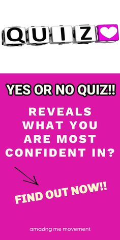 What are you most confident in? Take this interesting yes or no quiz to find out now quiz posts|quizzes|fun quizzes|personality tests|playbuzz quizzes|buzzfeed quizzes|quizzes for fun|quiz questions and answers|personality quizzes|quizzes about yourself