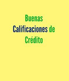 Cuales son las calificaciones o puntaje de crédito. #credito #deudashttp://www.solocontestas.com/infografia-cuales-son-las-calificaciones-de-credito-y-que-significan/
