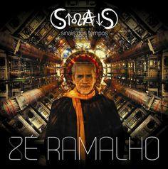 """Zé Ramalho ressurge reflexivo em """"Sinais dos tempos"""" -  Postado na data de 22/7/2012"""