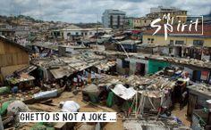 Ghetto is Not a Joke ...   * Le Ghetto n'est Pas une Blague ...