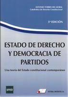 Torres del Moral, A.: Estado de derecho y democracia de partidos : una teoría del Estado constitucional contemporáneo. Madrid: Universitas, 2015. ISBN 9788479914509 Signatura: 342(460) TOR EST