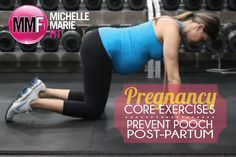 Pregnancy Core Exercises - Prevent Post-Partum Pooch | Michelle Marie Fit