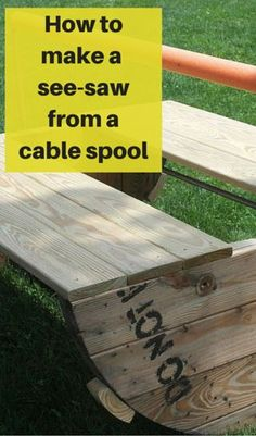 How to make a see-saw from a cable spool