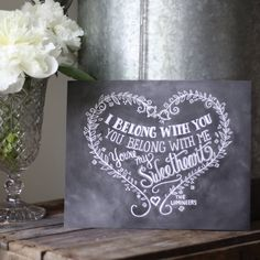 I Belong With You Print – Chalkboard Style from notonthehighstreet.com