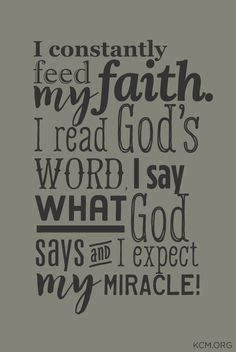 Feed your faith daily! #KCM #inspiration #TheWord #Expectation #Miracle