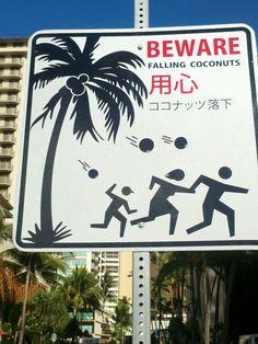 Sign in Honolulu Hawaii. :)