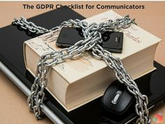 The Communicator's GDPR Checklist and Resource Guide