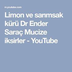 Limon ve sarımsak kürü Dr Ender Saraç Mucize iksirler - YouTube