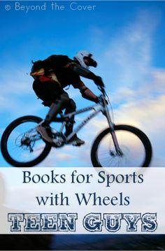 #Books for #Sports with wheels for #Teen #guys | www.beyondthecoverblog.com